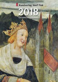 Kunstverlag Josef Fink, Gesamtverzeichnis 2018