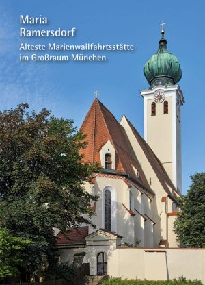Kath. Pfarramt Maria Ramersdorf (Hrsg.), Maria Ramersdorf – Älteste Marienwallfahrtsstätte im Großraum München, Kunstverlag Josef Fink, ISBN 978-3-95976-141-3