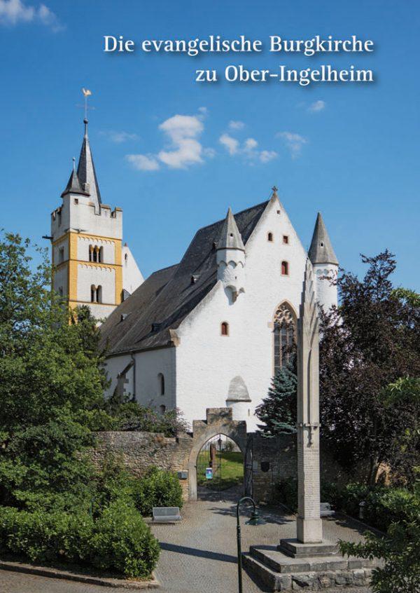 Angelika Beck, Die evangelische Burgkirche zu Ober-Ingelheim, 40 Seiten, 44 Abb., Format 13,6 x 19 cm, 1. Auflage 2018, Kunstverlag Josef Fink, ISBN 978-3-95976-152-9