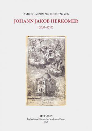 Historischer Verein Alt Füssen e. V. in Zusammenarbeit mit Ingo Seufert (Hrsg.), Symposium zum 300. Todestag von Johann Jakob Herkomer (1652–1717) (ALT FÜSSEN – Jahrbuch des Historischen Vereins Alt Füssen 2017), 300 Seiten, 260 Abb., Format 21 x 29,7 cm, 1. Auflage 2019, Verarbeitung: Broschur fadengeheftet, Kunstverlag Josef Fink, ISBN 978-3-95976-180-2