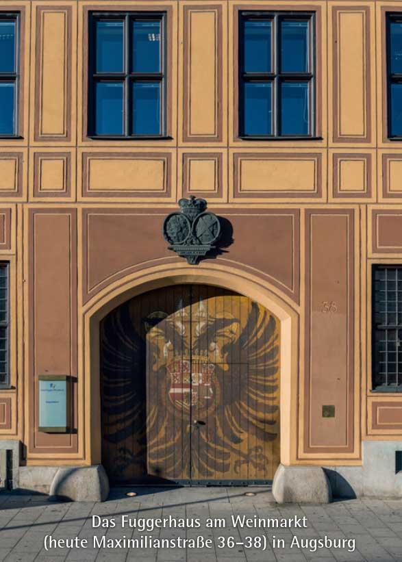 Bernt von Hagen, Das Fuggerhaus am Weinmarkt (heute Maximilianstraße 36–38) in Augsburg, 40 Seiten, 43 Abb., Format 13,6 x 19 cm, 1. Auflage 2019, Verarbeitung: Broschur Klammerheftung, Kunstverlag Josef Fink, ISBN 978-3-95976-193-2