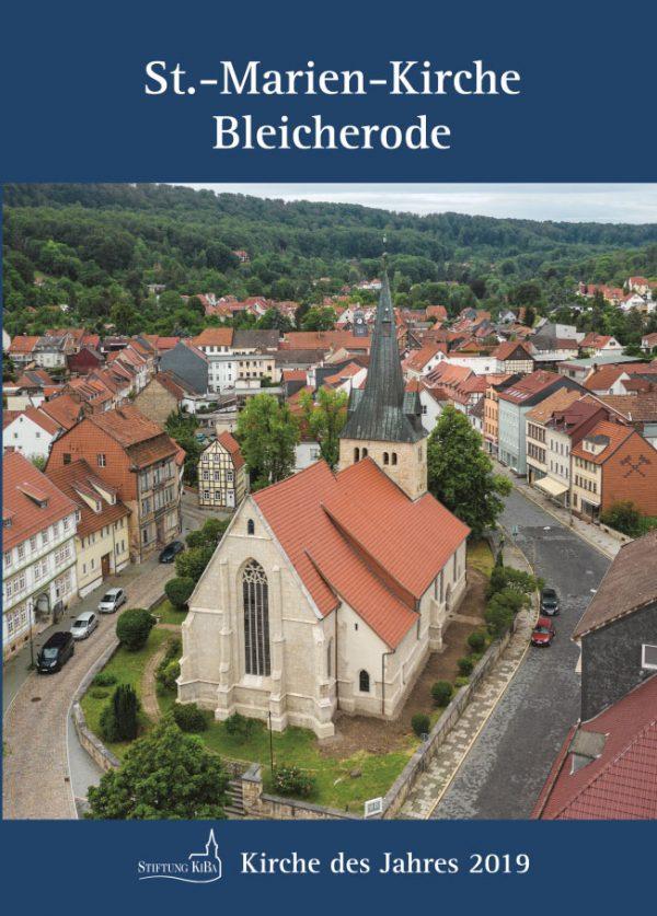 Hans-Christoph Maletz, St.-Marien-Kirche Bleicherode – Kirche des Jahres 2019 der Stiftung KiBa, 32 Seiten, 34 Abb., Format 13,6 x 19 cm, 1. Auflage 2019, Kunstverlag Josef Fink, ISBN 978-3-95976-240-3