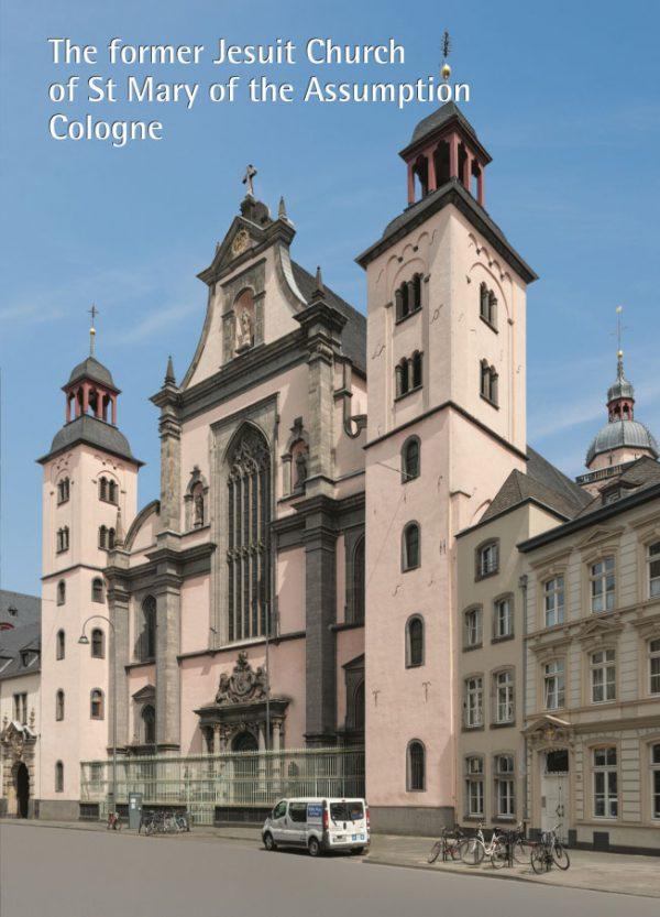 Christoph Bellot, The former Jesuit Church of St Mary of the Assumption Cologne (Translation: Katherine Vanovitch), 36 Seiten, 29 Abb., Format 13,6 x 19 cm, 1st English Edition 2019, Kunstverlag Josef Fink, ISBN 978-3-95976-245-8