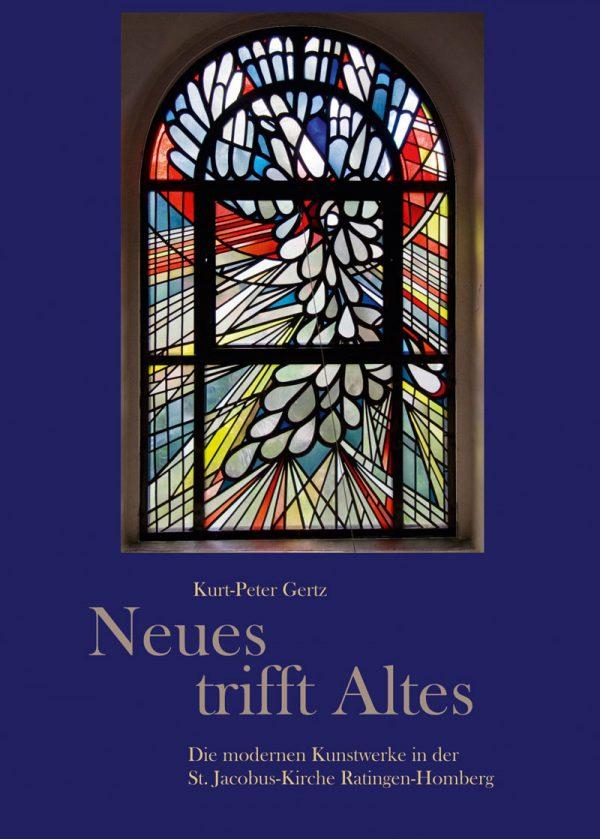 Kurt-Peter Gertz, Neues trifft Altes – Die modernen Kunstwerke in der St.-Jacobus-Kirche Ratingen-Homberg, 48 Seiten, 27 Abb., 1. Auflage 2019, Kunstverlag Josef Fink, ISBN 978-3-95976-244-1