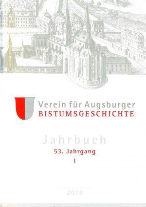 Thomas Groll und Walter Ansbacher (Hrsg.), Jahrbuch des Vereins für Augsburger Bistumsgeschichte, 53. Jahrgang, I, 2019), XIII + 345 Seiten, 72 Abb., Format 16 x 22,5 cm, 1. Auflage 2019, Kunstverlag Josef Fink, ISBN 978-3-95976-251-9