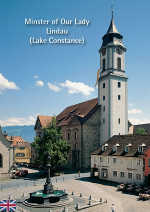 Werner Dobras, Markus Weis, Minster of Our Lady Lindau (Lake Constance), Translation: Katherine Vanovitch, 32 Seiten, 30 Abb., Format 13,6 x 19 cm, 1st edition 2020, Kunstverlag Josef Fink, ISBN 978-3-95976-255-7