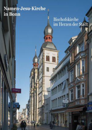 Hermann Josef Roth, Namen-Jesu-Kirche Bonn – Bischofskirche im Herzen der Stadt, 48 Seiten, 38 Abb., Format 13,6 x 19 cm, 1. Auflage 2020, Kunstverlag Josef Fink, ISBN 978-3-95976-259-5