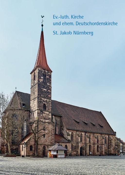 Markus Hörsch, Ev.-luth. Kirche und ehem. Deutschordenskirche St. Jakob Nürnberg, 40 Seiten, 33 Abb., Format 13,6 x 19 cm, 1. Auflage 2020, Kunstverlag Josef Fink, ISBN 978-3-95976-261-8