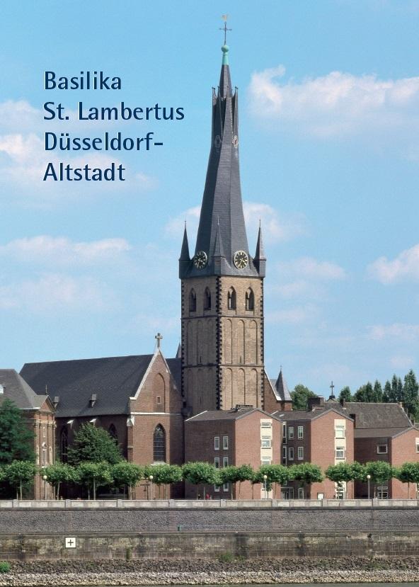 Hermann J. Richartz, Basilika St. Lambertus Düsseldorf-Altstadt, 32 Seiten, 29 Abb., Format 13,6 x 19 cm, 2. Auflage 2020, Kunstverlag Josef Fink, ISBN 978-3-89870-203-4