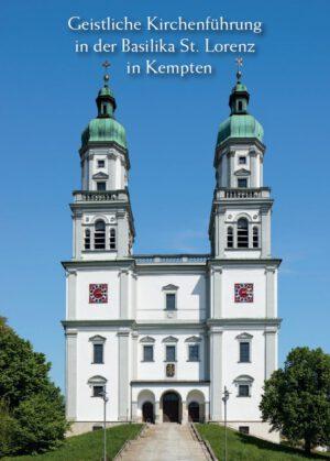Bernhard Ehler, Geistliche Kirchenführung in der Basilika St. Lorenz in Kempten, 16 Seiten, 14 Abb., Format 13,6 x 19 cm, 1. Auflage 2020, Kunstverlag Josef Fink, ISBN 978-3-95976-282-3