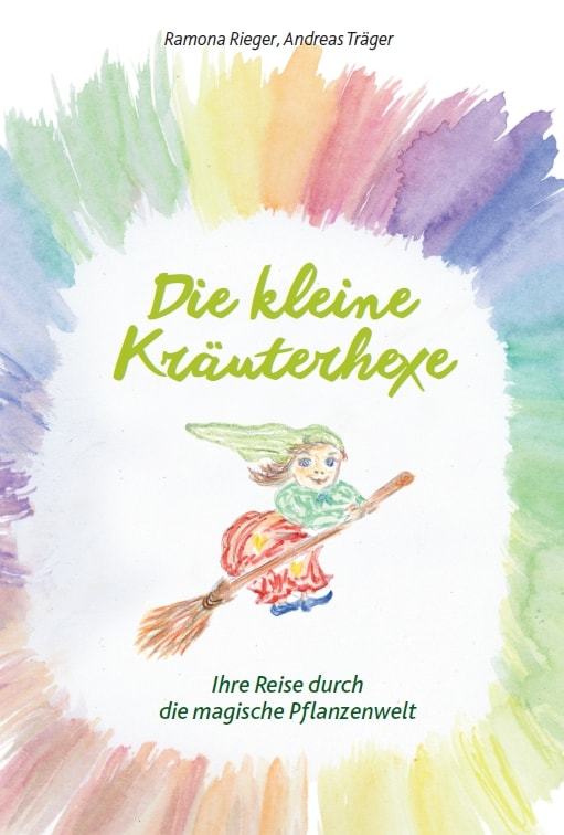 Ramona Rieger, Andreas Träger (Text), Adelheid Lingg (Illustrationen), Die kleine Kräuterhexe – Eine Reise durch die magische Pflanzenwelt, 32 Seiten, 25 Abb., Format 16 x 23,5 cm, 1. Auflage 2020, Kunstverlag Josef Fink, ISBN 978-3-95976-291-5
