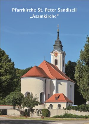 "Pfarrkirche St. Peter Sandizell – ""Asamkirche"", Kunstverlag Josef Fink, ISBN 978-3-95976-302-8"