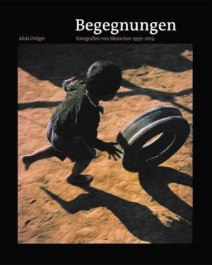 Alois Ottiger (Fotografien und Texte), Begegnungen – Fotografien von Menschen 1959–2019, Kunstverlag Josef Fink, ISBN 978-3-95976-294-6