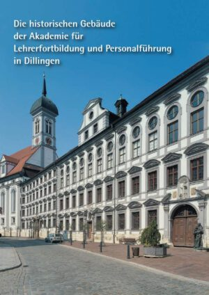Ludwig Häring, Lothar Altmann, Die historischen Gebäude der Akademie für Lehrerfortbildung und Personalführung in Dillingen, Kunstverlag Josef Fink, ISBN 978-3-89870-060-3