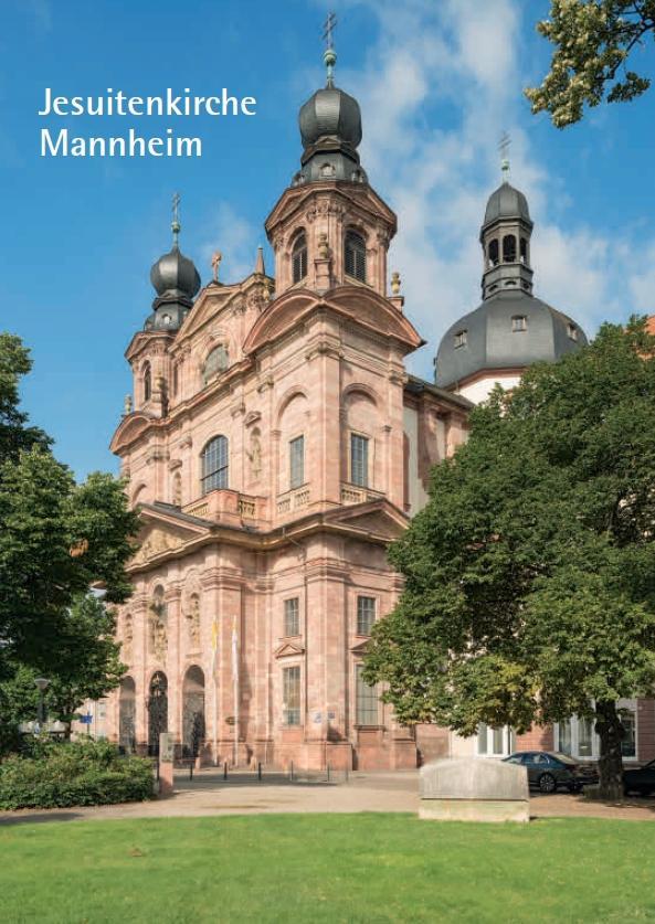 Jesuitenkirche Mannheim, 48 Seiten, Kunstverlag Josef Fink, ISBN 978-3-89870-245-4