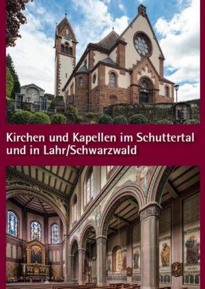 Kirchen und Kapellen im Schuttertal und in Lahr/Schwarzwald, Kunstverlag Josef Fink, ISBN 978-3-95976-214-4