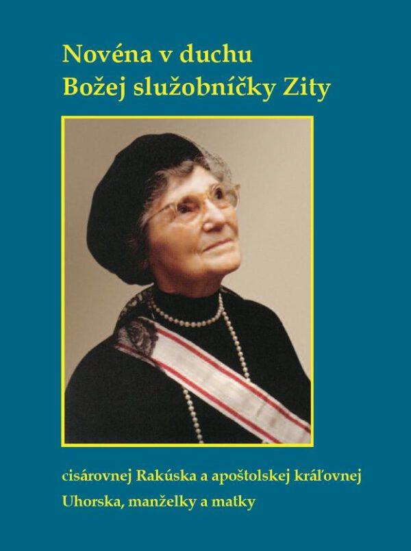 Novéna v duchu Božej služobníčky Zity, Kunstverlag Josef Fink, ISBN 978-3-95976-332-5