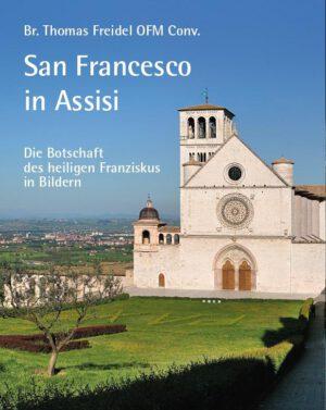 San Francesco in Assisi – Die Botschaft des heiligen Franziskus in Bildern, Kunstverlag Josef Fink, ISBN 978-3-95976-313-4
