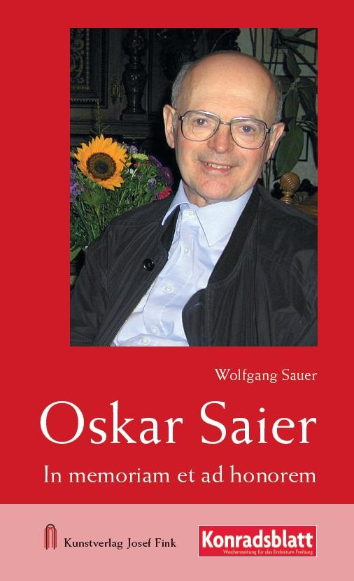 Wolfgang Sauer, Oskar Saier – In memoriam et ad honorem, Kunstverlag Josef Fink, ISBN 978-3-95976-335-6
