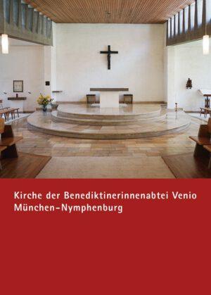 Kirche der Benediktinerinnenabtei Venio München-Nymphenburg, Kunstverlag Josef Fink, ISBN 978-3-95976-316-5