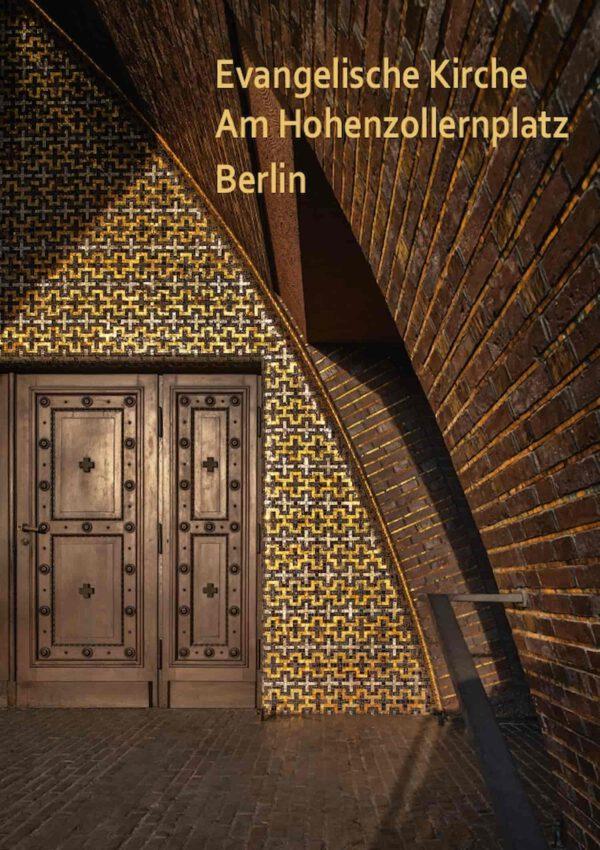 Evangelische Kirche Am Hohenzollernplatz Berlin, Kunstverlag Josef Fink, ISBN 978-3-95976-343-1