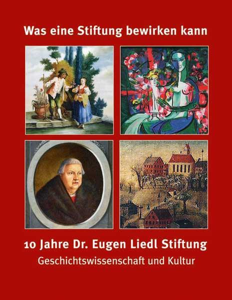 """Was eine Stiftung bewirken kann – 10 Jahre Dr. Eugen Liedl Stiftung – 20 Preise """"Pro Suebia"""" für Geschichtswissenschaft und Kultur"""