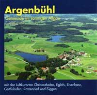 Argenbühl, Gemeinde im sonnigen Allgäu. Mit den Luftkurorten Christazhofen, Eglofs, Eisenharz, Göttlishofen, Ratzenried und Siggen