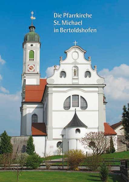 Die Pfarrkirche St. Michael in Bertoldshofen