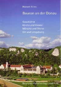 Beuron an der Donau. Geschichte, Kirche und Kloster