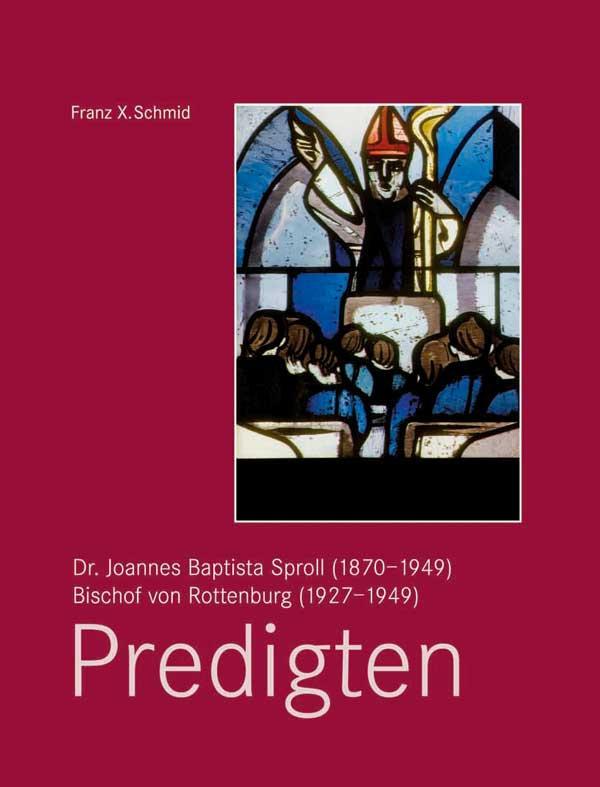 Dr. Joannes Baptista Sproll – Predigten