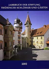 Jahrbuch Der Stiftung Thüringer Schlösser Und Gärten Band 6 Für Das