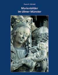Marienbilder im Ulmer Münster